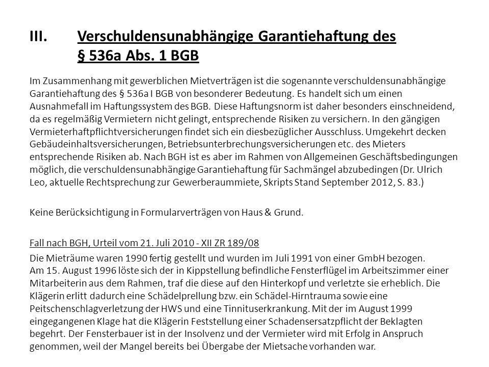 III. Verschuldensunabhängige Garantiehaftung des § 536a Abs. 1 BGB