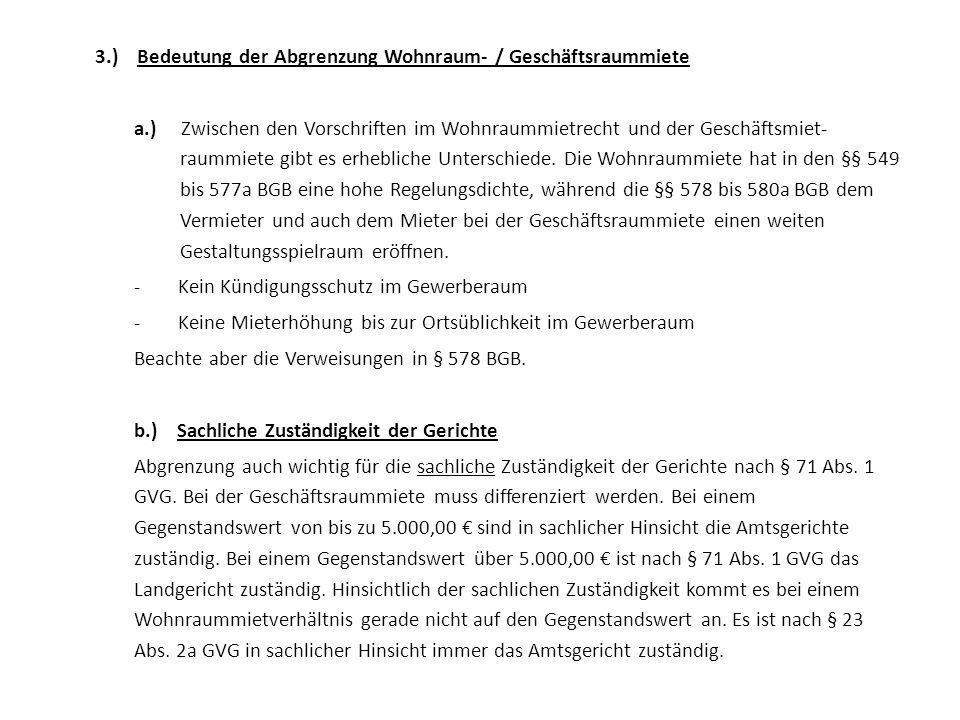3.) Bedeutung der Abgrenzung Wohnraum- / Geschäftsraummiete