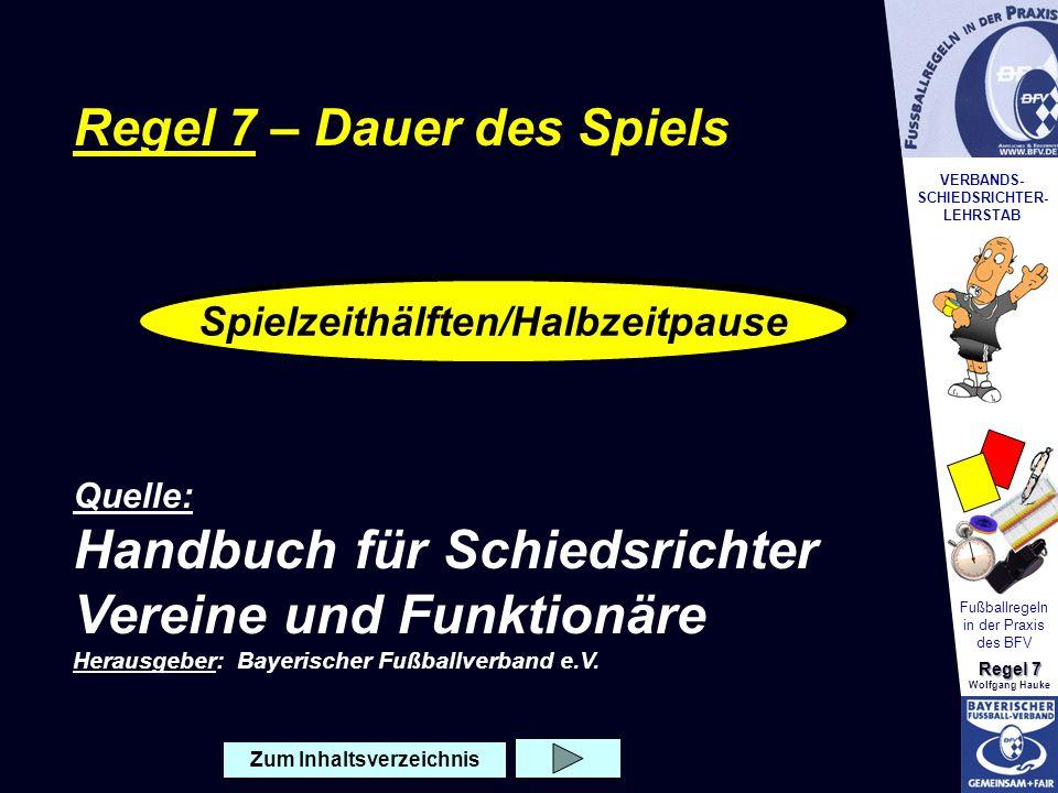 Spielzeithälften/Halbzeitpause Zum Inhaltsverzeichnis