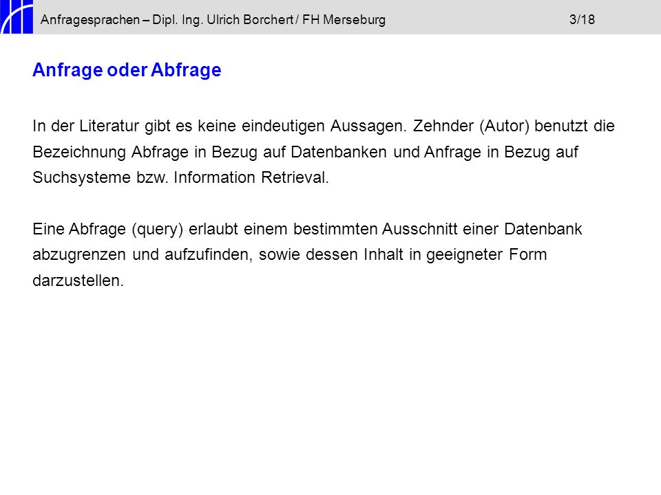 Anfragesprachen – Dipl. Ing. Ulrich Borchert / FH Merseburg 3/18