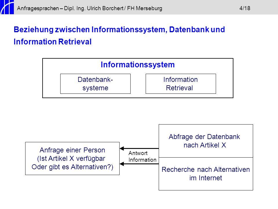 Anfragesprachen – Dipl. Ing. Ulrich Borchert / FH Merseburg 4/18