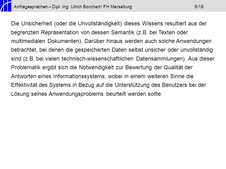 Anfragesprachen – Dipl. Ing. Ulrich Borchert / FH Merseburg 6/18