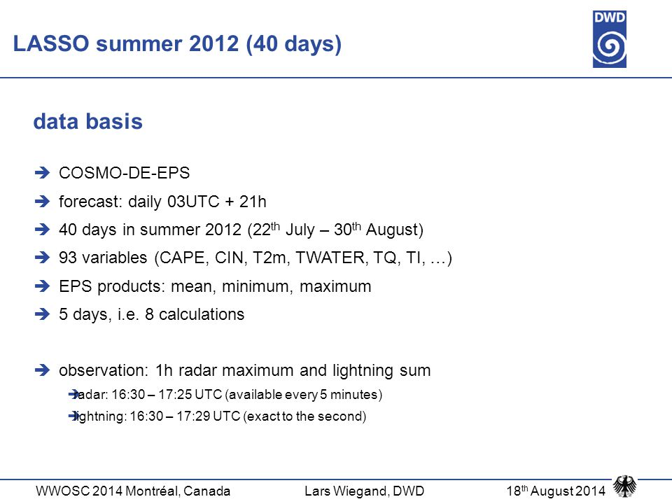 LASSO summer 2012 (40 days) data basis COSMO-DE-EPS