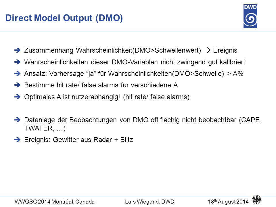 Direct Model Output (DMO)