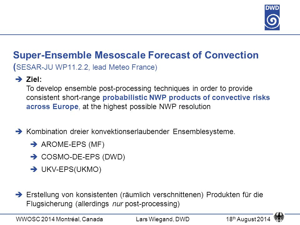 Super-Ensemble Mesoscale Forecast of Convection (SESAR-JU WP11. 2