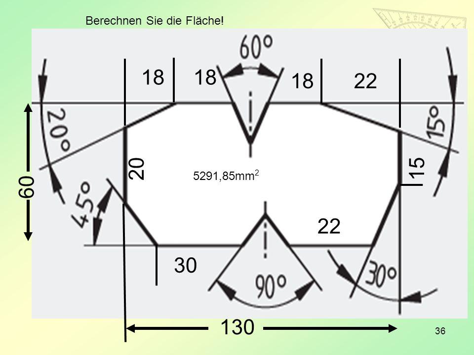 Berechnen Sie die Fläche!