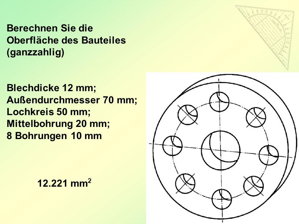 Berechnen Sie die Oberfläche des Bauteiles (ganzzahlig)