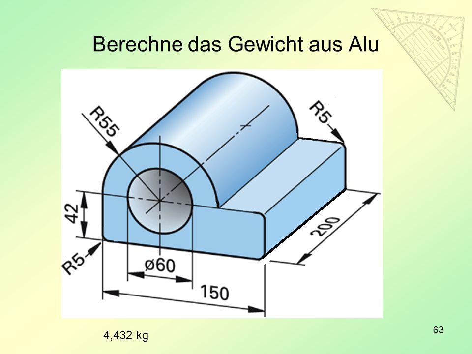 Berechne das Gewicht aus Alu