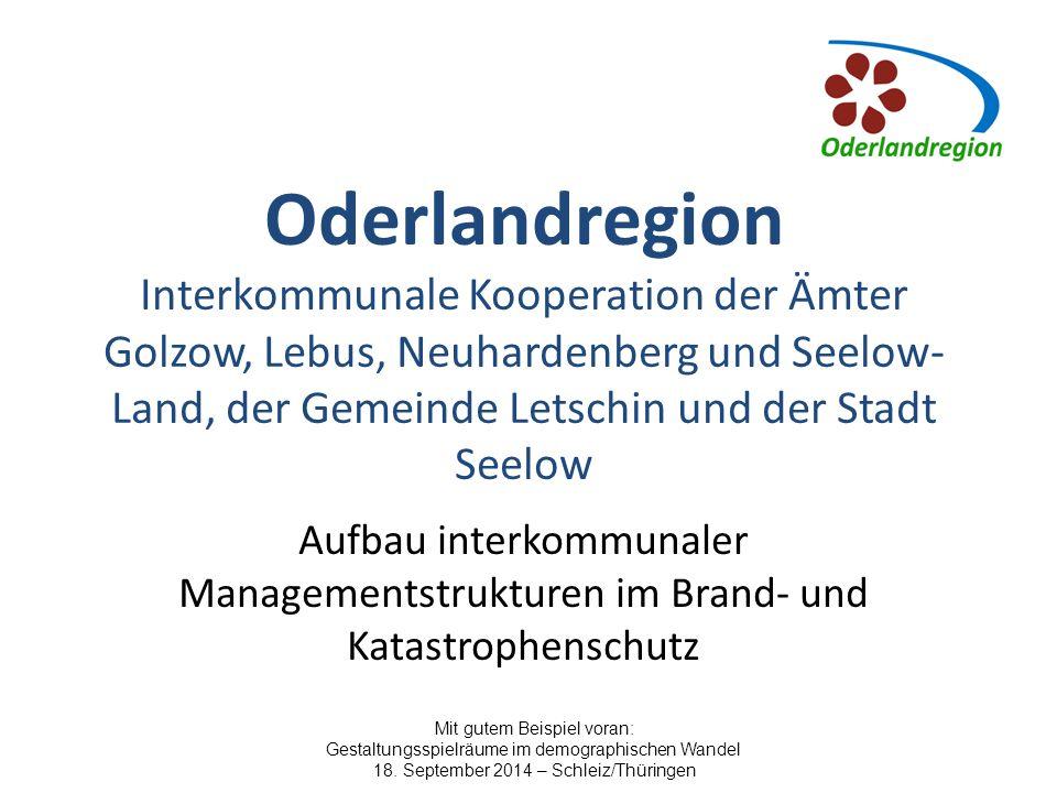 Oderlandregion Interkommunale Kooperation der Ämter Golzow, Lebus, Neuhardenberg und Seelow-Land, der Gemeinde Letschin und der Stadt Seelow