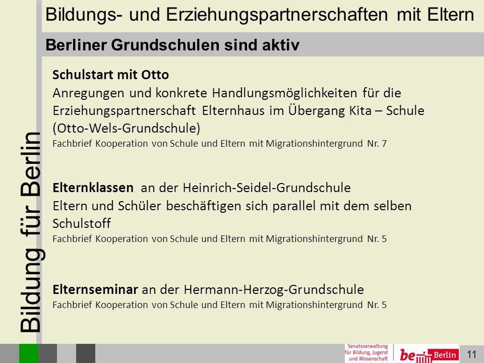 Bildung für Berlin Bildungs- und Erziehungspartnerschaften mit Eltern