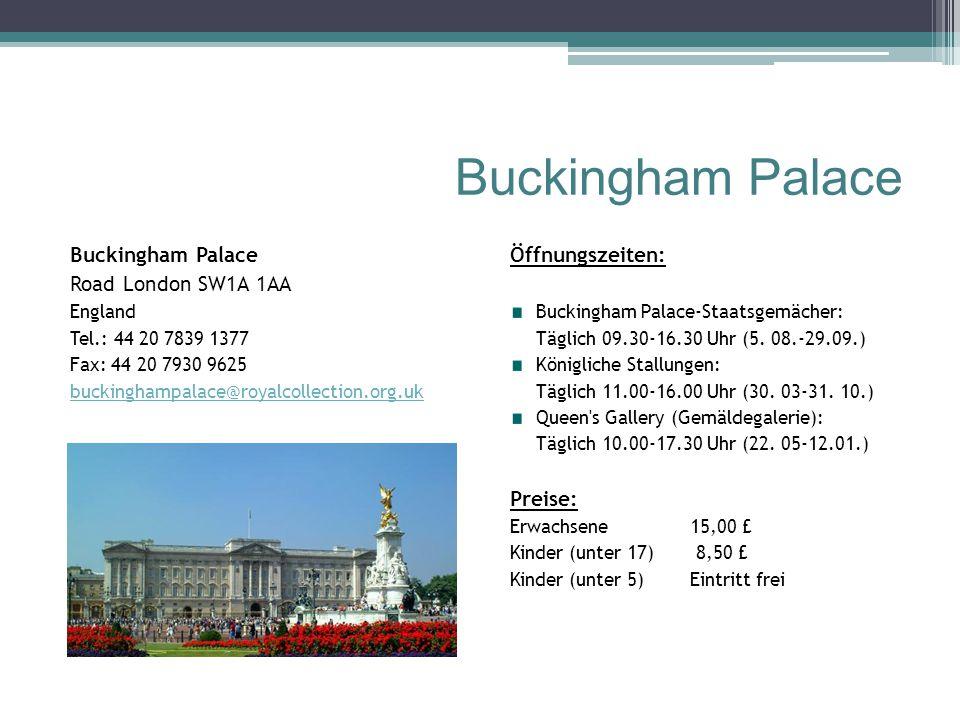 Buckingham Palace Buckingham Palace Road London SW1A 1AA