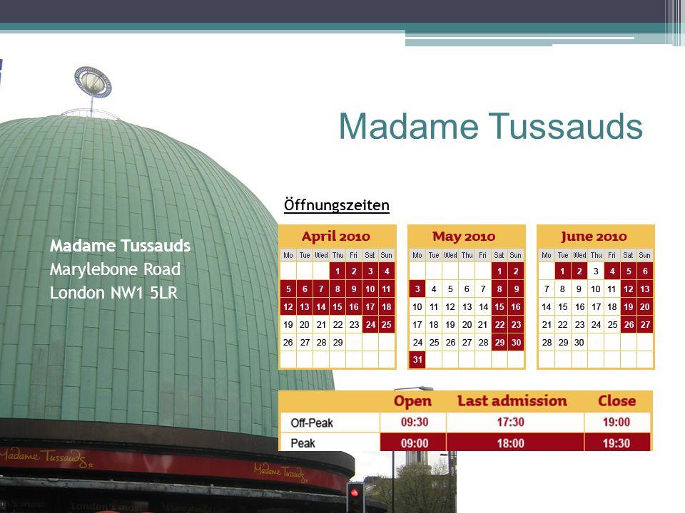Madame Tussauds Madame Tussauds Marylebone Road London NW1 5LR