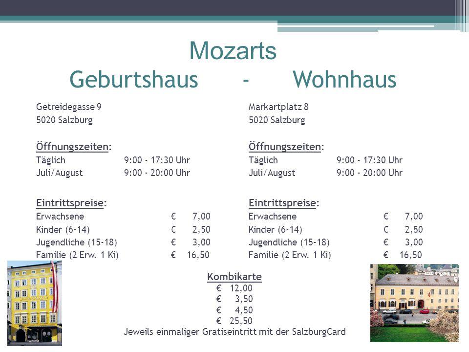 Mozarts Geburtshaus - Wohnhaus