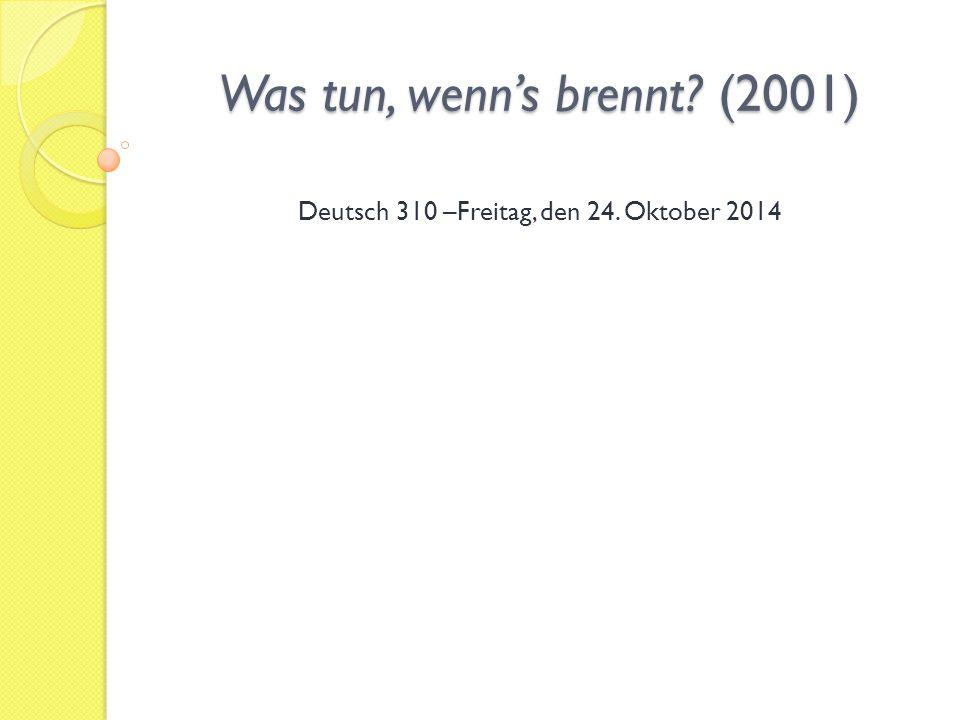 Was tun, wenn's brennt (2001)