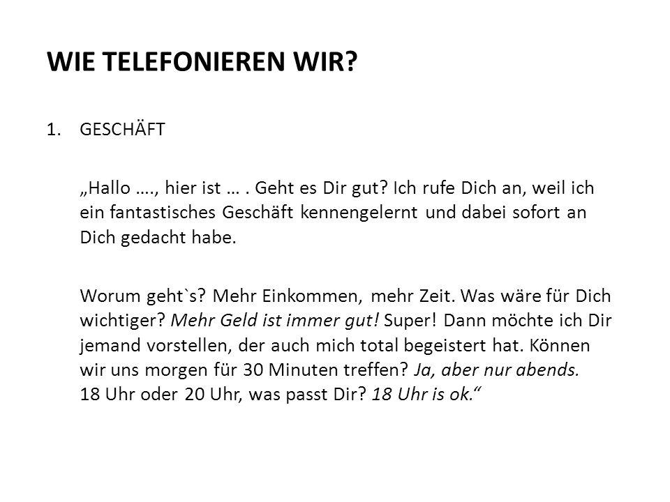 WIE TELEFONIEREN WIR GESCHÄFT