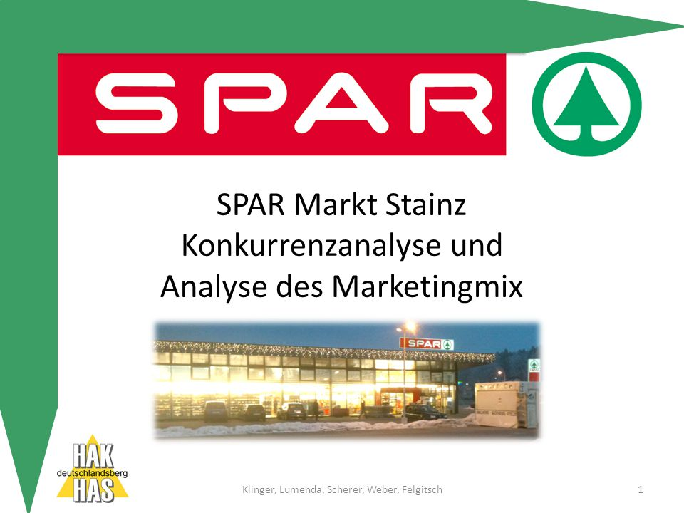 SPAR Markt Stainz Konkurrenzanalyse und Analyse des Marketingmix