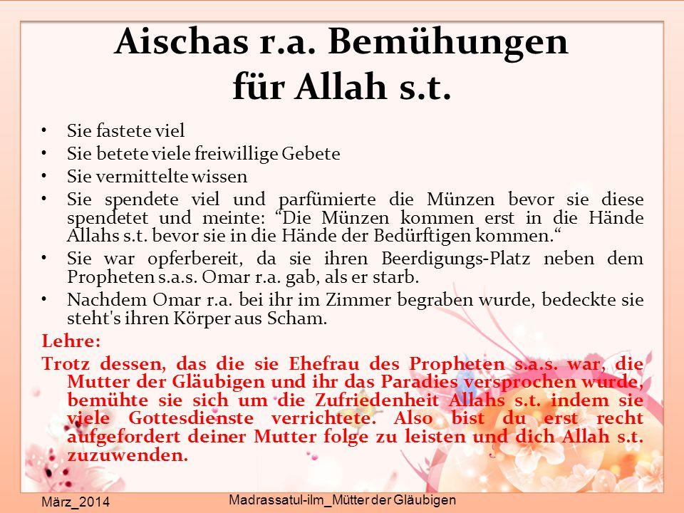 Aischas r.a. Bemühungen für Allah s.t.