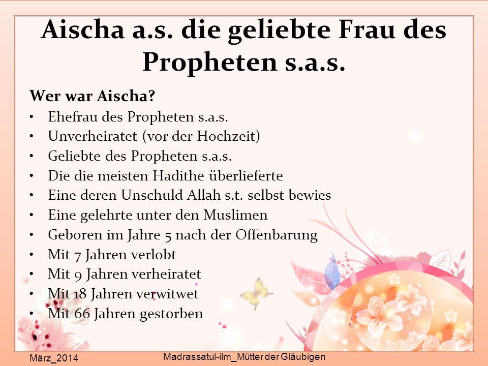 Aischa a.s. die geliebte Frau des Propheten s.a.s.