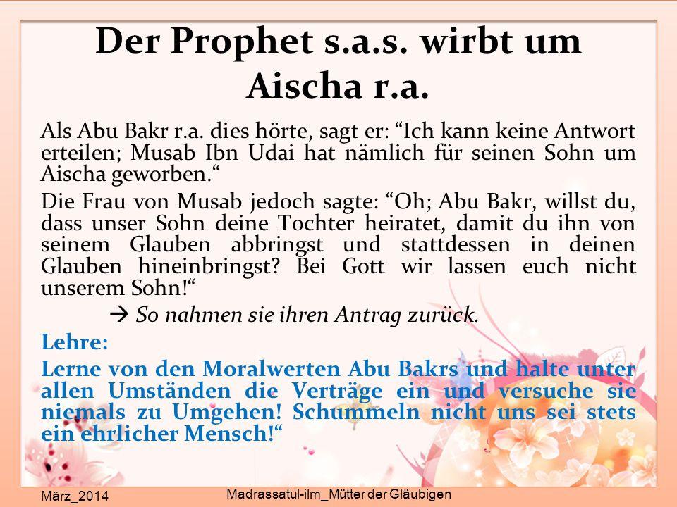 Der Prophet s.a.s. wirbt um Aischa r.a.