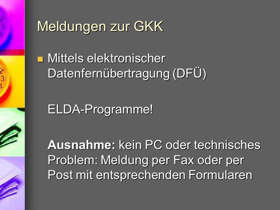 Meldungen zur GKK Mittels elektronischer Datenfernübertragung (DFÜ)
