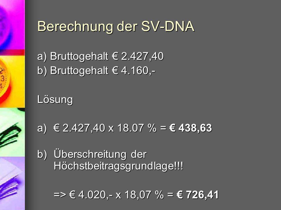 Berechnung der SV-DNA a) Bruttogehalt € 2.427,40