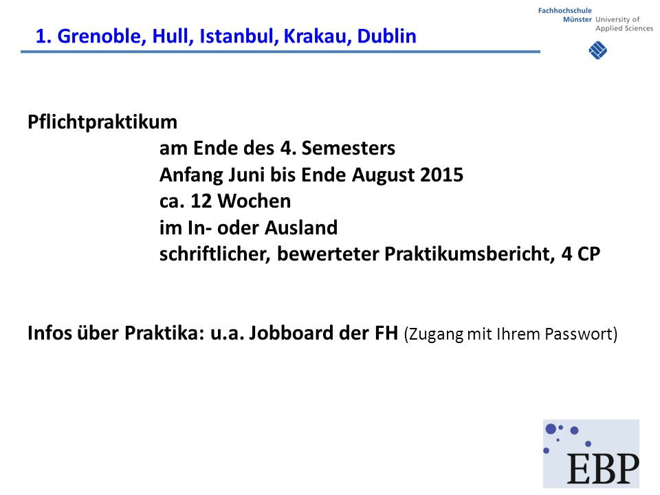 1. Grenoble, Hull, Istanbul, Krakau, Dublin