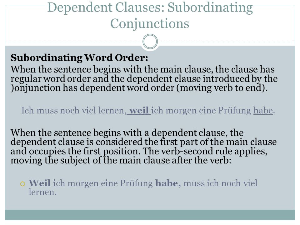 Dependent Clauses: Subordinating Conjunctions