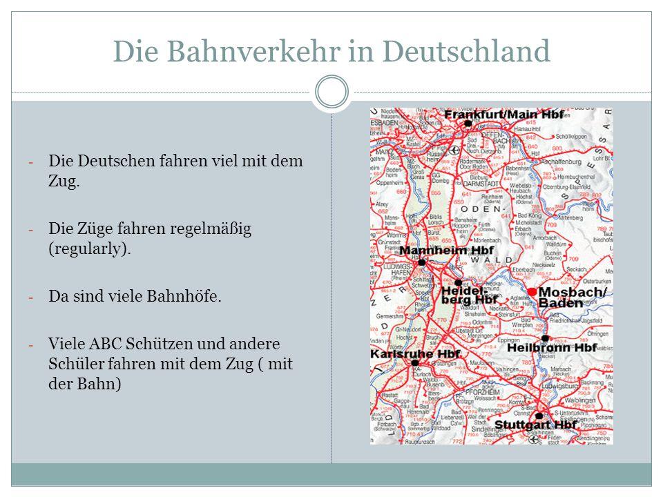 Die Bahnverkehr in Deutschland