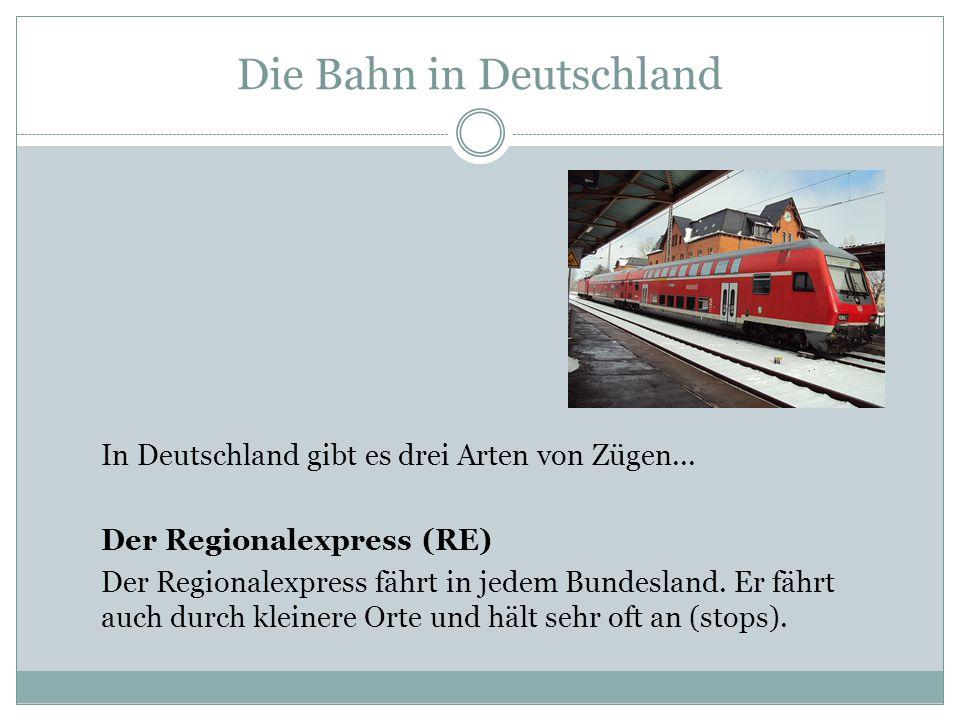 Die Bahn in Deutschland