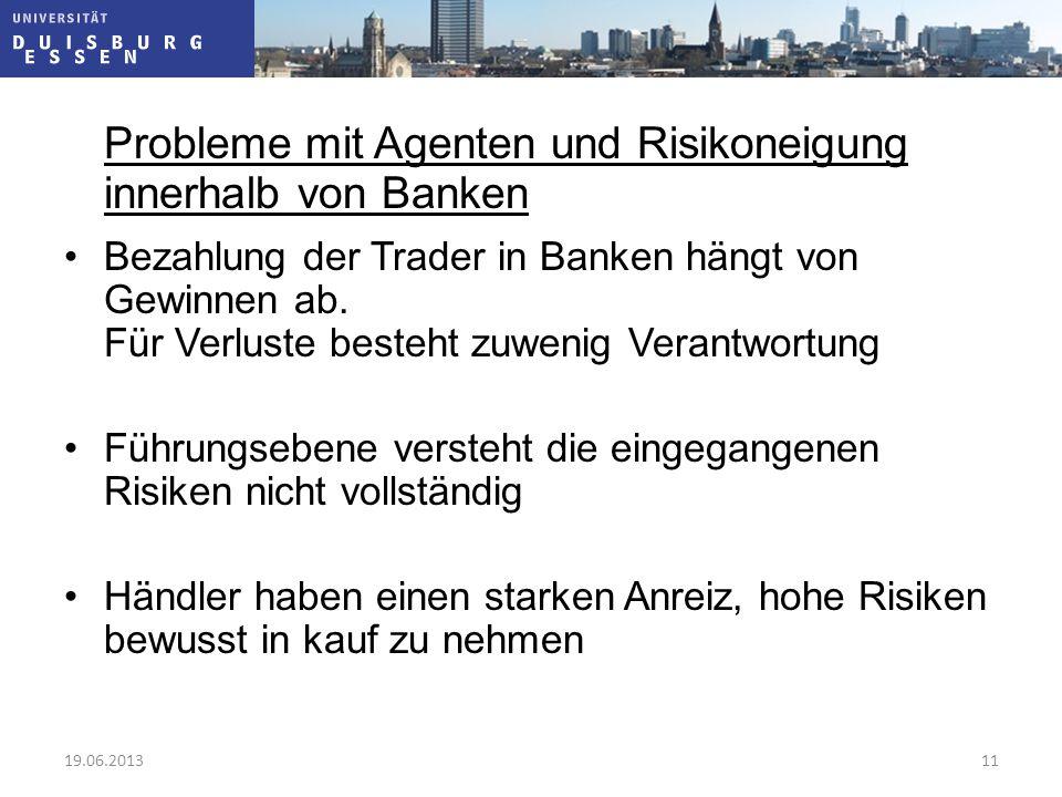 Probleme mit Agenten und Risikoneigung innerhalb von Banken