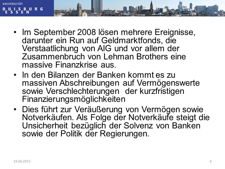 Im September 2008 lösen mehrere Ereignisse, darunter ein Run auf Geldmarktfonds, die Verstaatlichung von AIG und vor allem der Zusammenbruch von Lehman Brothers eine massive Finanzkrise aus.