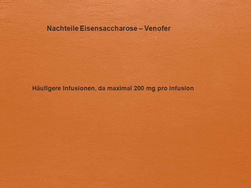 Nachteile Eisensaccharose – Venofer