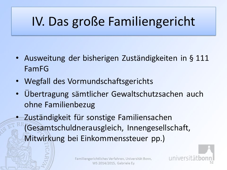 IV. Das große Familiengericht