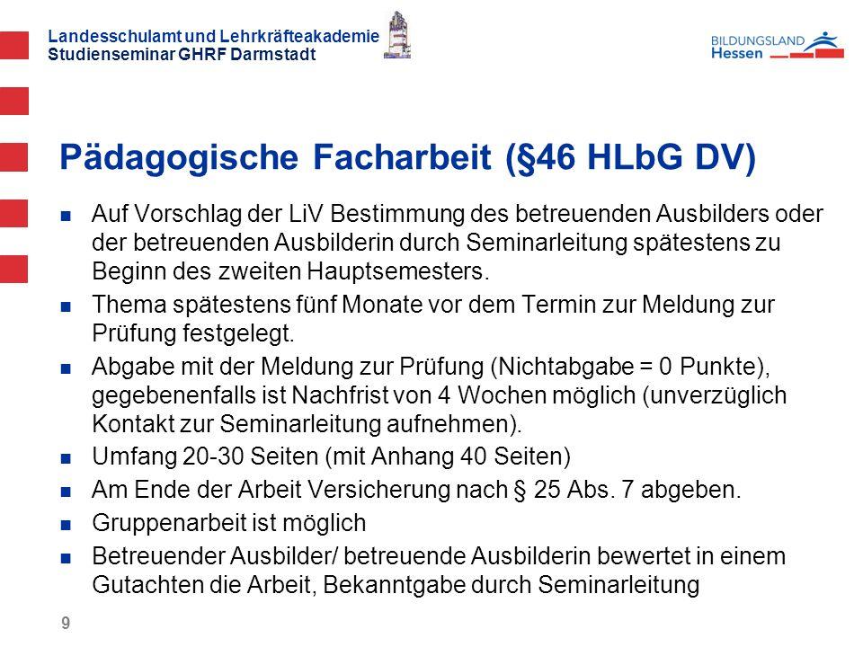 Pädagogische Facharbeit (§46 HLbG DV)