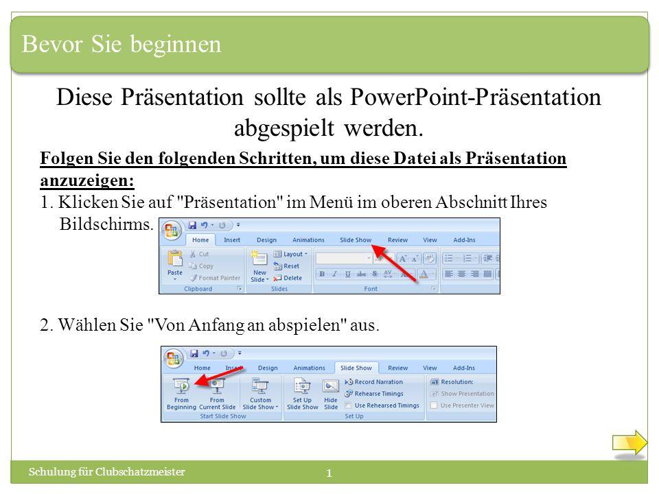 Bevor Sie beginnen Diese Präsentation sollte als PowerPoint-Präsentation abgespielt werden.