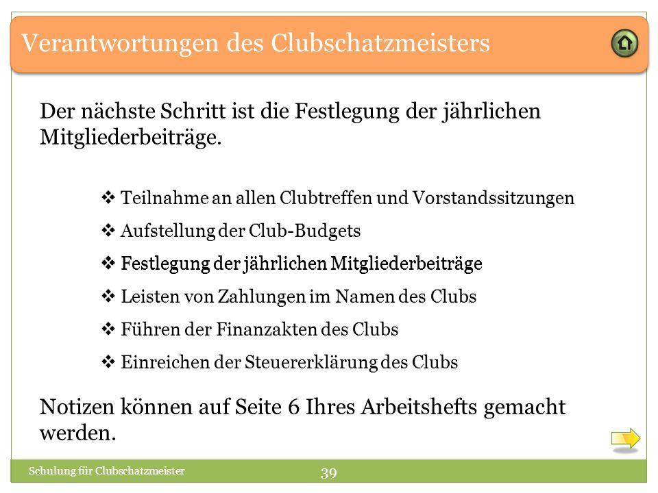 Verantwortungen des Clubschatzmeisters