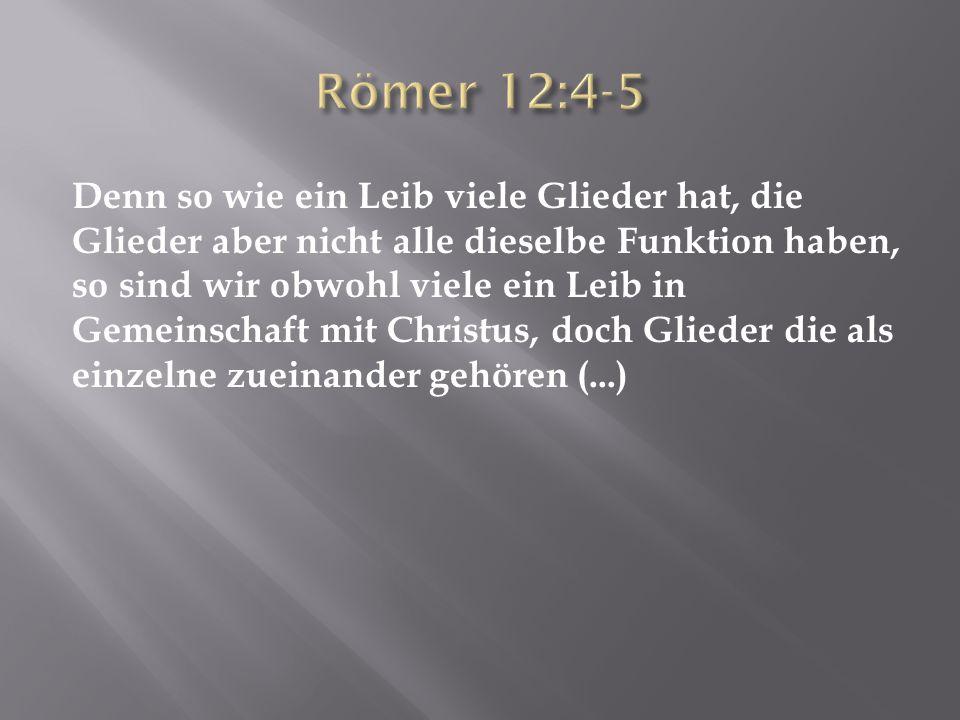 Römer 12:4-5