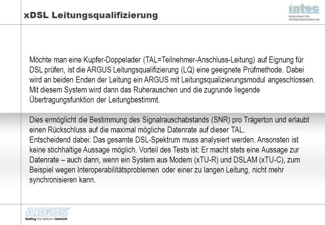 xDSL Leitungsqualifizierung