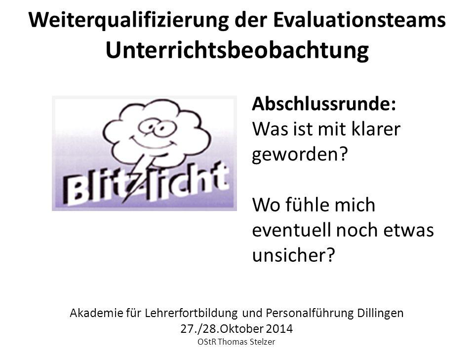 Weiterqualifizierung der Evaluationsteams Unterrichtsbeobachtung