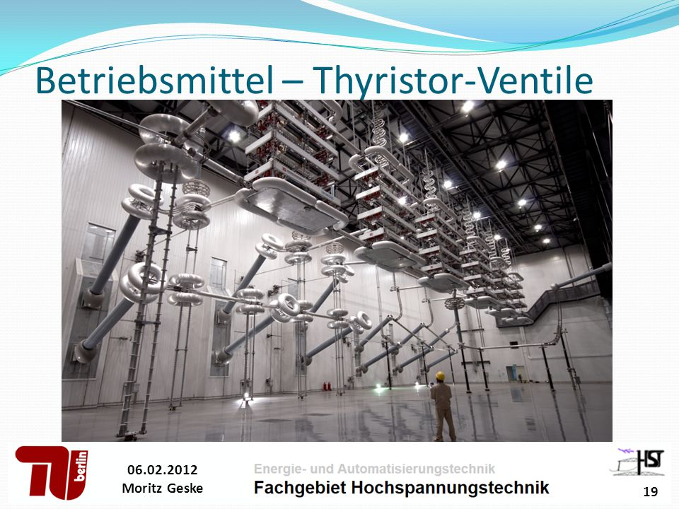 Betriebsmittel – Thyristor-Ventile