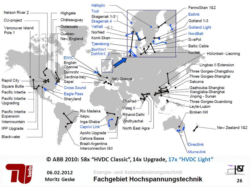© ABB 2010: 58x HVDC Classic , 14x Upgrade, 17x HVDC Light