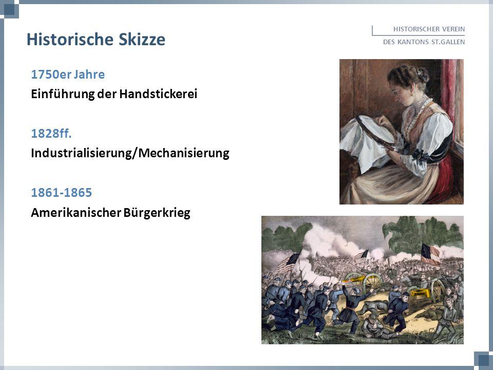 Historische Skizze 1750er Jahre Einführung der Handstickerei 1828ff.