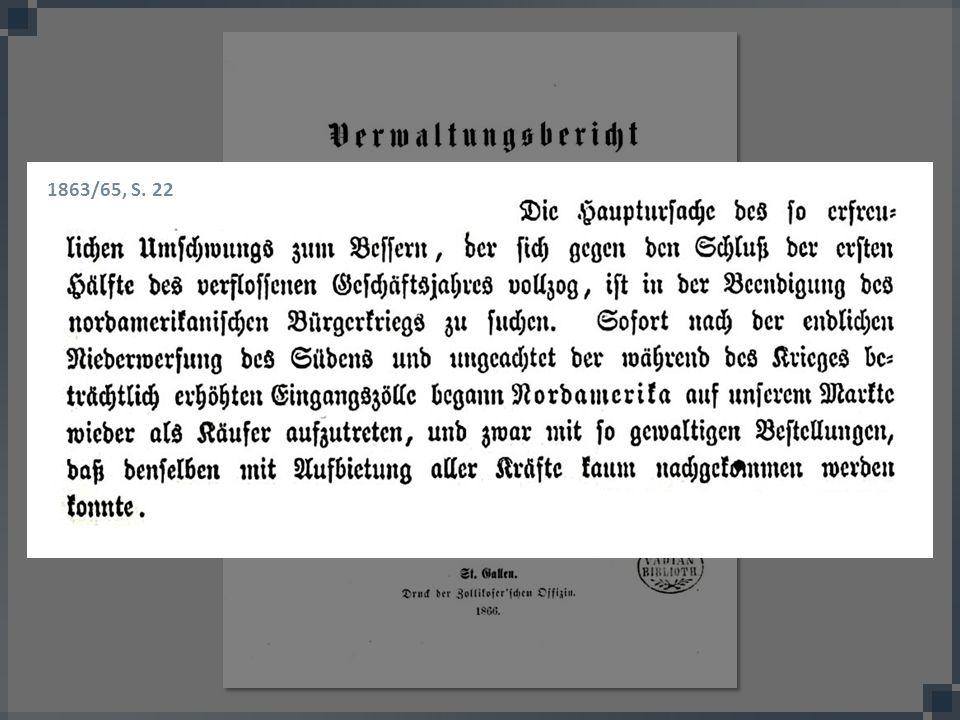 1863/65, S. 22 Eine Einschätzung des Kaufmännischen Direktoriums aus dieser Zeit.