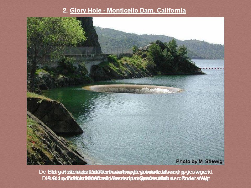 2. Glory Hole - Monticello Dam, California
