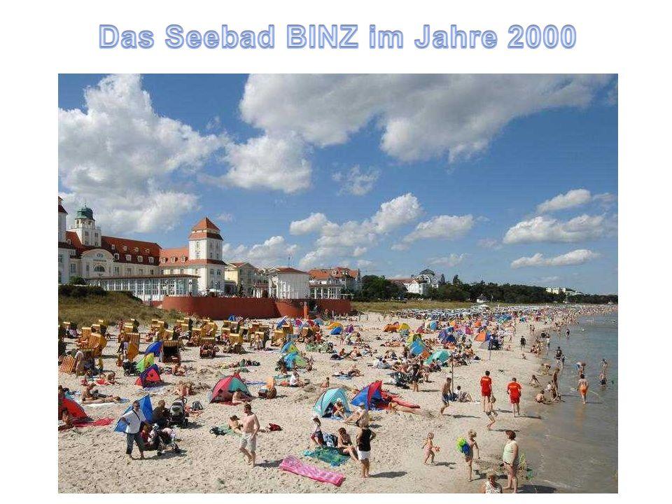 Das Seebad BINZ im Jahre 2000