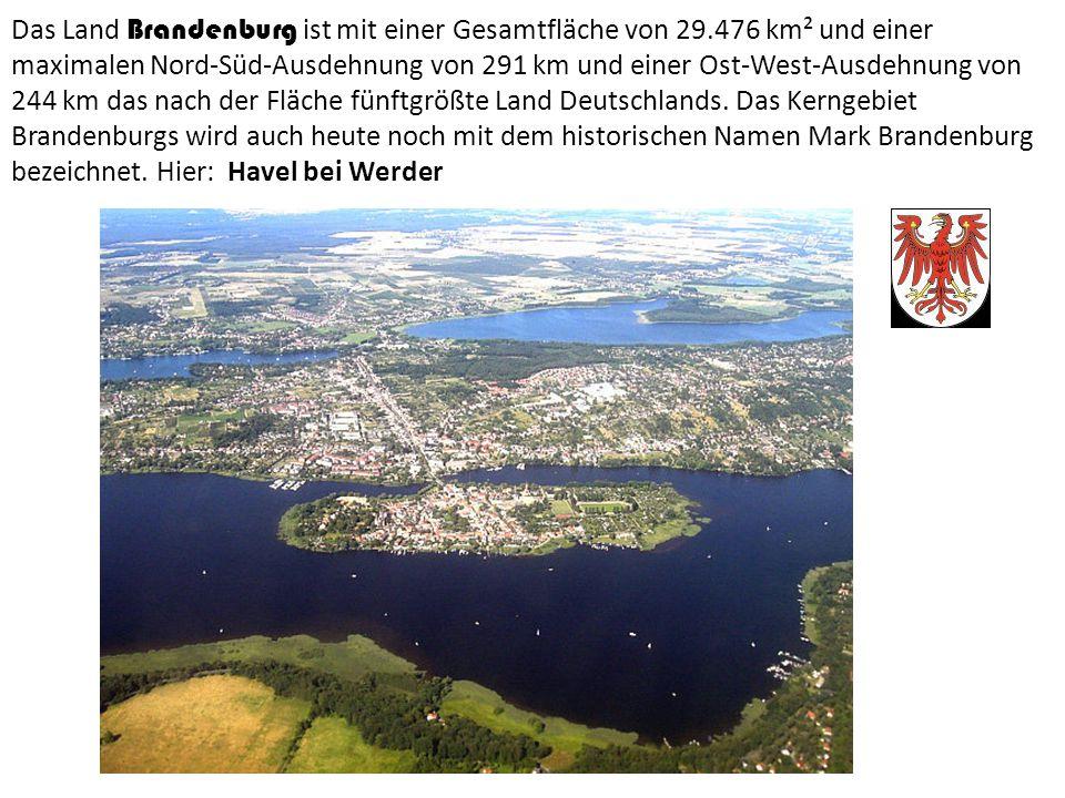 Das Land Brandenburg ist mit einer Gesamtfläche von 29