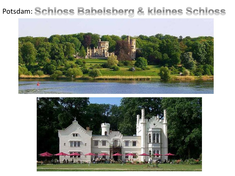 Schloss Babelsberg & kleines Schloss