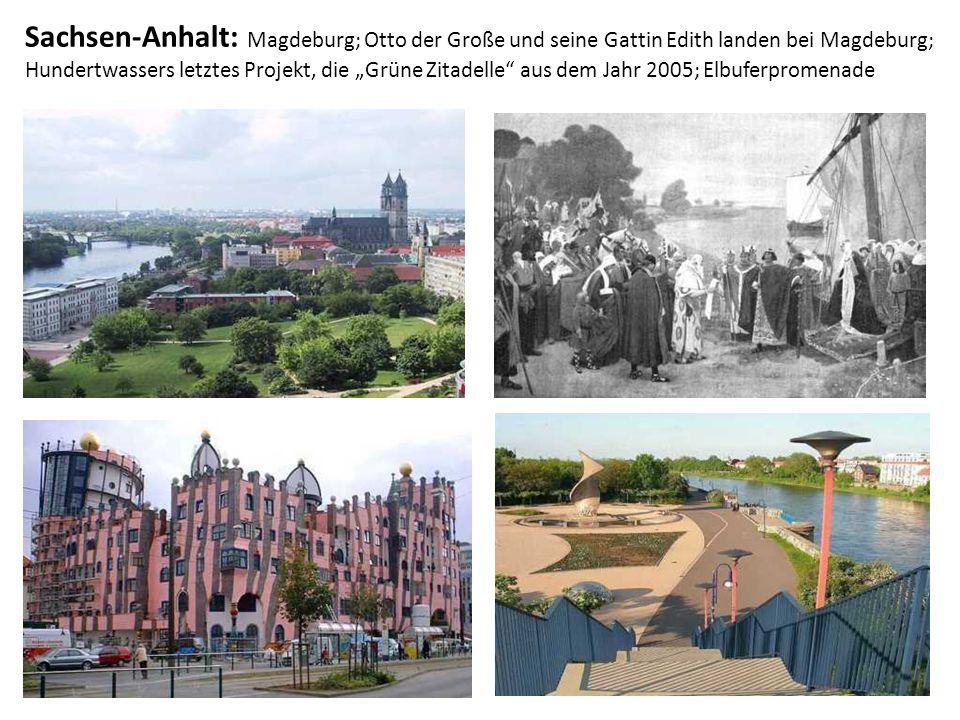 """Sachsen-Anhalt: Magdeburg; Otto der Große und seine Gattin Edith landen bei Magdeburg; Hundertwassers letztes Projekt, die """"Grüne Zitadelle aus dem Jahr 2005; Elbuferpromenade"""