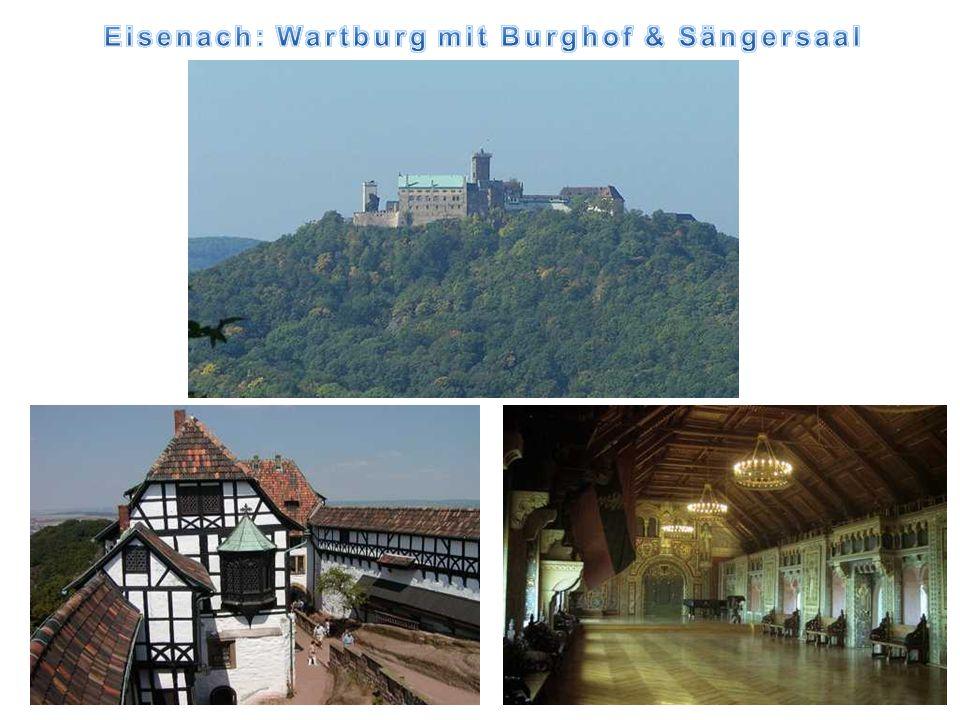 Eisenach: Wartburg mit Burghof & Sängersaal