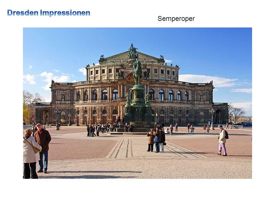 Dresden Impressionen Semperoper